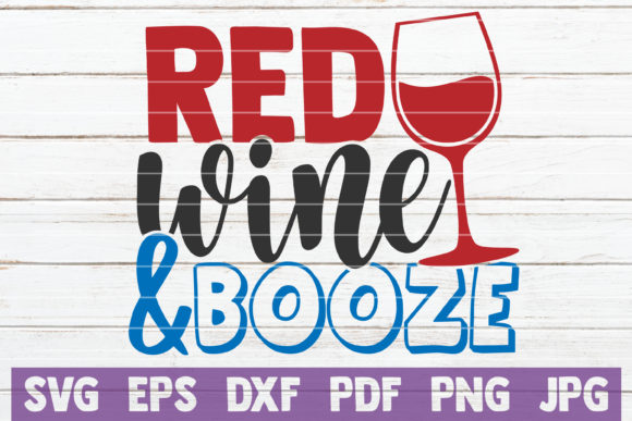 Red Wine and Booze Graphic Crafts By MintyMarshmallows