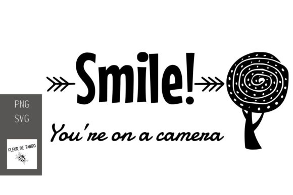 Print on Demand: Smile! You're on a Camera Graphic Print Templates By Fleur de Tango