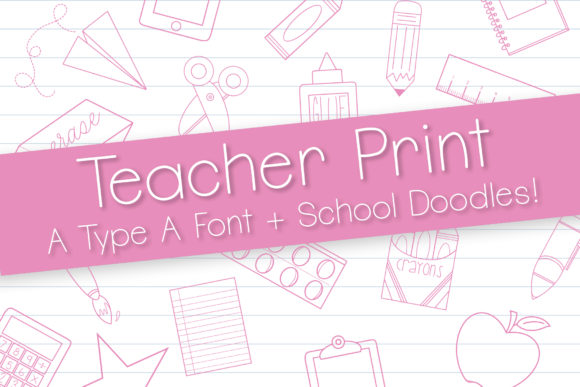 Download Free Teacher Print Font By Browncowcreatives Creative Fabrica for Cricut Explore, Silhouette and other cutting machines.