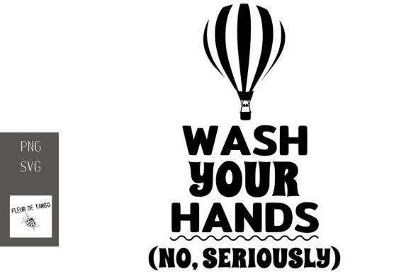 Print on Demand: Wash Your Hands (no, Seriously) Graphic Crafts By Fleur de Tango