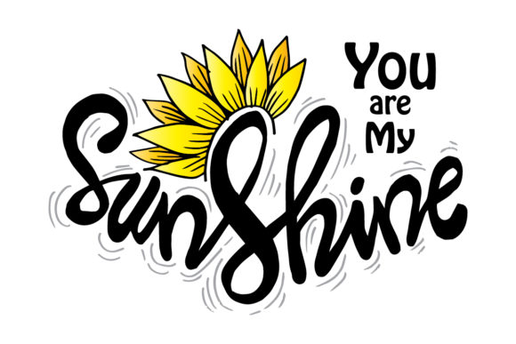 Download Free You Are My Sunshine Quote Graphic By Han Dhini Creative Fabrica for Cricut Explore, Silhouette and other cutting machines.
