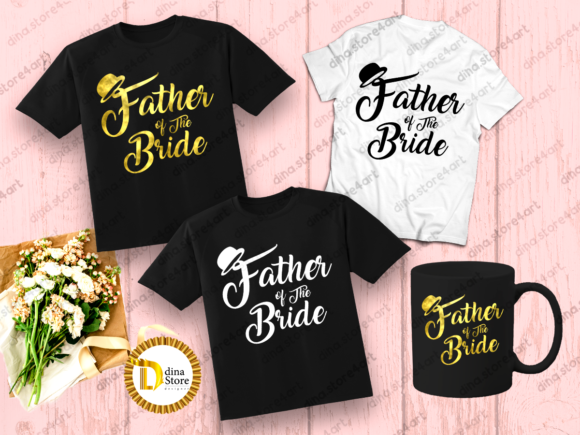 Download Free Father S Day Father Of The Bride Graphic By Dina Store4art for Cricut Explore, Silhouette and other cutting machines.