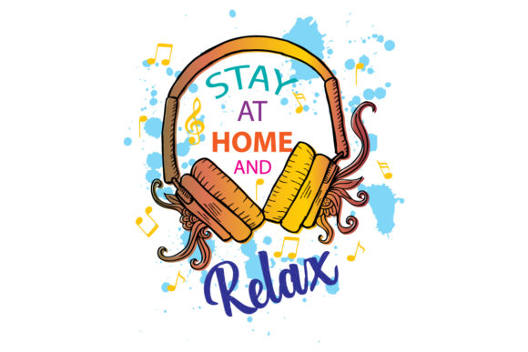 Download Free Stay Home Relax Graphic By Han Dhini Creative Fabrica for Cricut Explore, Silhouette and other cutting machines.