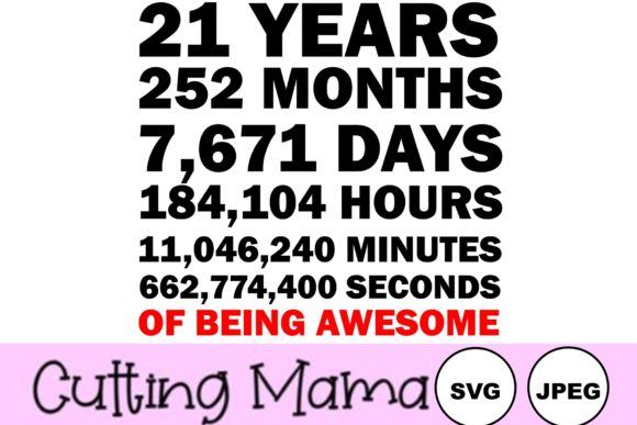 21 Years of Being Awesome Gráfico Crafts Por Cutting Mama