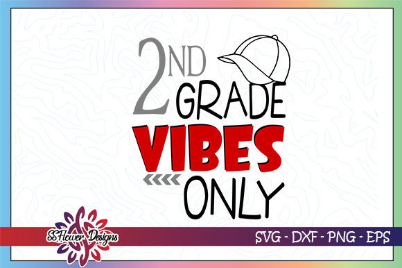 Download Free 2nd Grade Vibes Only Back To School Graphic By Ssflower for Cricut Explore, Silhouette and other cutting machines.