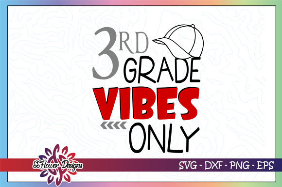 Download Free 3rd Grade Vibes Only Back To School Graphic By Ssflower for Cricut Explore, Silhouette and other cutting machines.