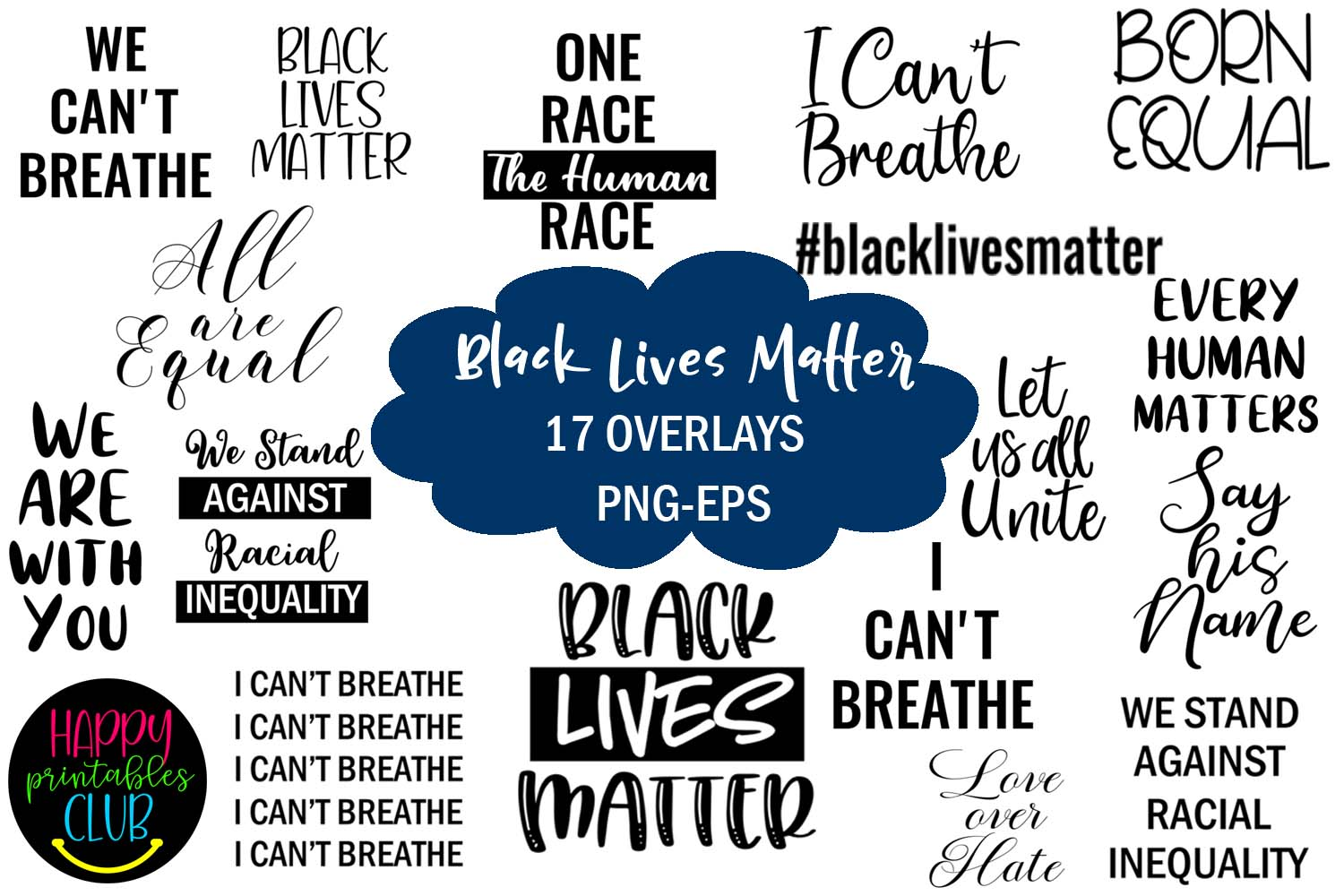 Download Free Black Lives Matter Graphic By Happy Printables Club Creative for Cricut Explore, Silhouette and other cutting machines.