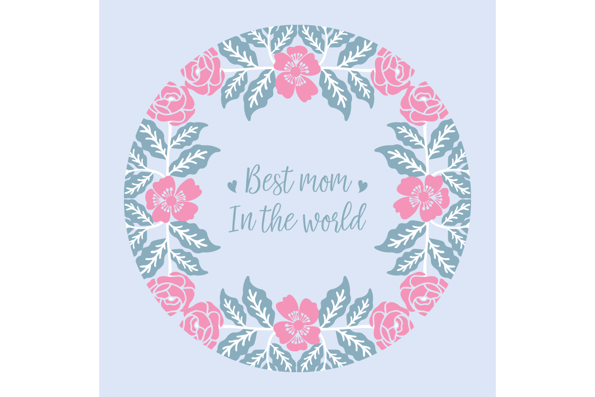 Download Free Cute Frame For Best Mom In The World Graphic By Stockfloral for Cricut Explore, Silhouette and other cutting machines.