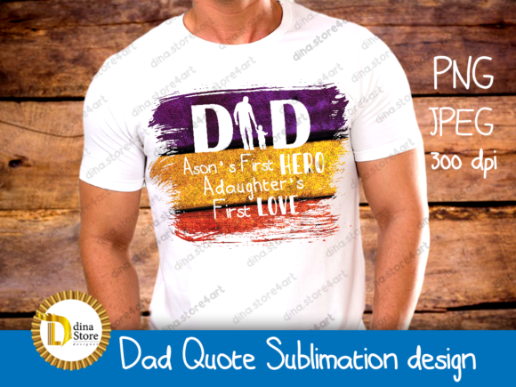 Download Free Dad Quote Sublimation Design Graphic By Dina Store4art for Cricut Explore, Silhouette and other cutting machines.
