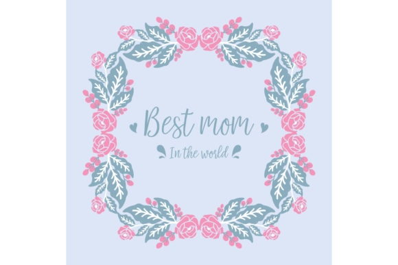 Download Free Design For Best Mom In The World Graphic By Stockfloral for Cricut Explore, Silhouette and other cutting machines.