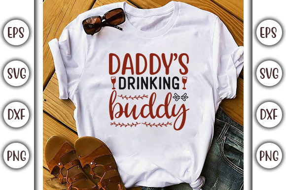 Download Free Drinking Design Daddy S Drinking Buddy Grafik Von Graphicsbooth for Cricut Explore, Silhouette and other cutting machines.
