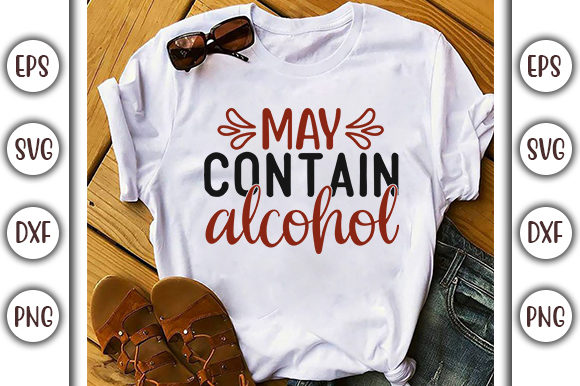 Print on Demand: Drinking Design, May Contain Alcohol Graphic Print Templates By GraphicsBooth
