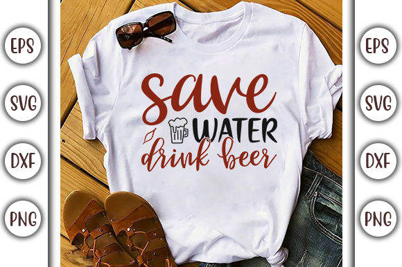 Download Free Drinking Design Save Water Drink Beer Graphic By Graphicsbooth for Cricut Explore, Silhouette and other cutting machines.