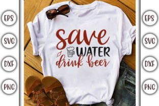 Print on Demand: Drinking Design, Save Water, Drink Beer Graphic Print Templates By GraphicsBooth