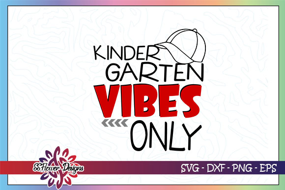 Download Free Kindergarten Vibes Only Back To School Graphic By Ssflower SVG Cut Files