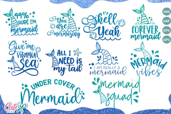 Download Free Mermaid Saying Mini Bundle Cut File Graphic By Cute Files for Cricut Explore, Silhouette and other cutting machines.