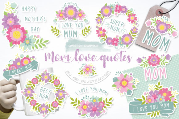 Print on Demand: Mom Love Quotes Graphic Illustrations By Prettygrafik