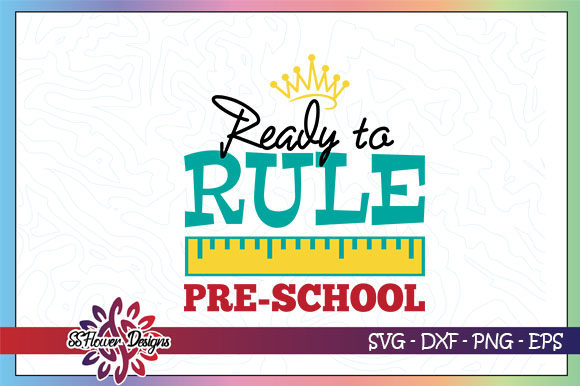 Ready To Rule Pre School Graphic Graphic By Ssflower Creative