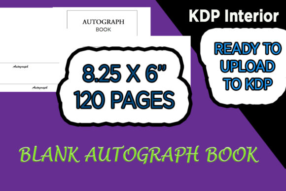 Download Free Ready To Upload Autograph Book Graphic By Gurus Kdp Templates for Cricut Explore, Silhouette and other cutting machines.