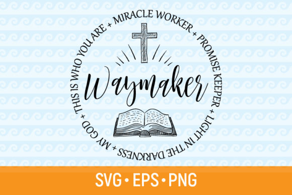 Download Free Waymaker Miracle Worker God Christ Svg Graphic By Olimpdesign Creative Fabrica for Cricut Explore, Silhouette and other cutting machines.