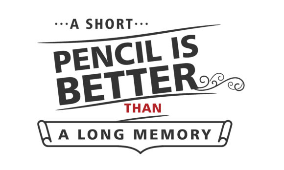 Download Free A Short Pencil Is Better Than A Long Mem Graphic By Baraeiji for Cricut Explore, Silhouette and other cutting machines.