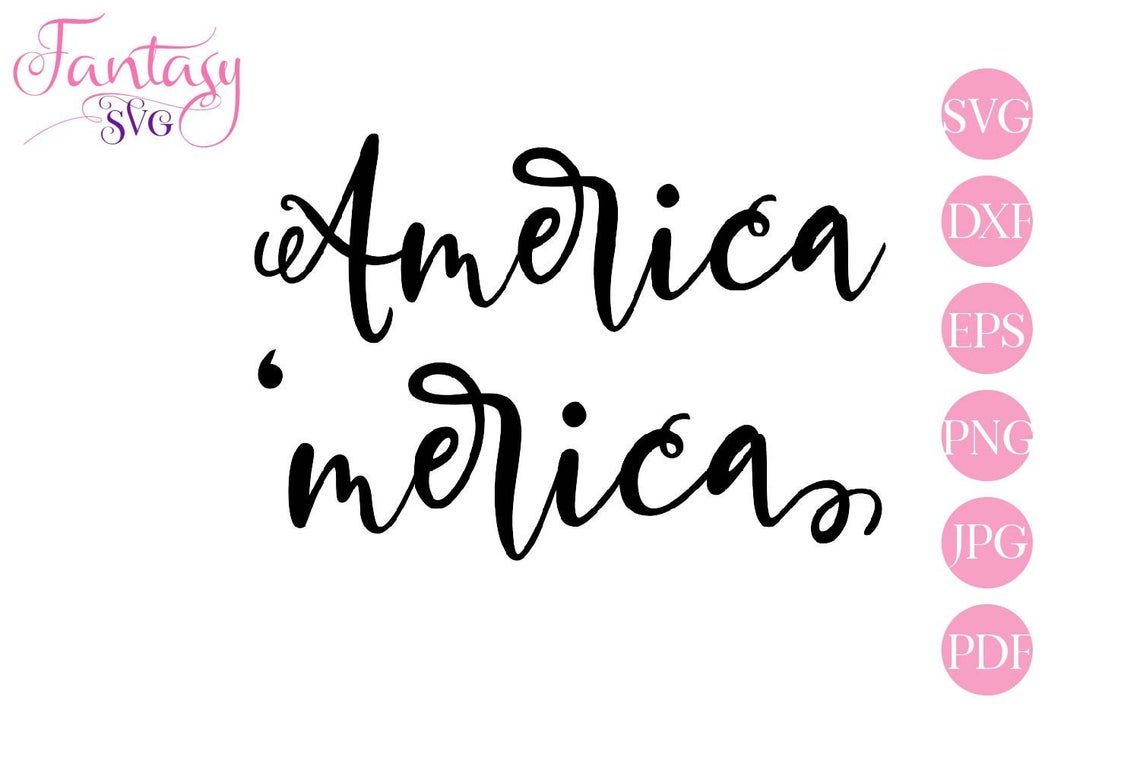 Download Free America Merica Cut Files Graphic By Fantasy Svg Creative for Cricut Explore, Silhouette and other cutting machines.