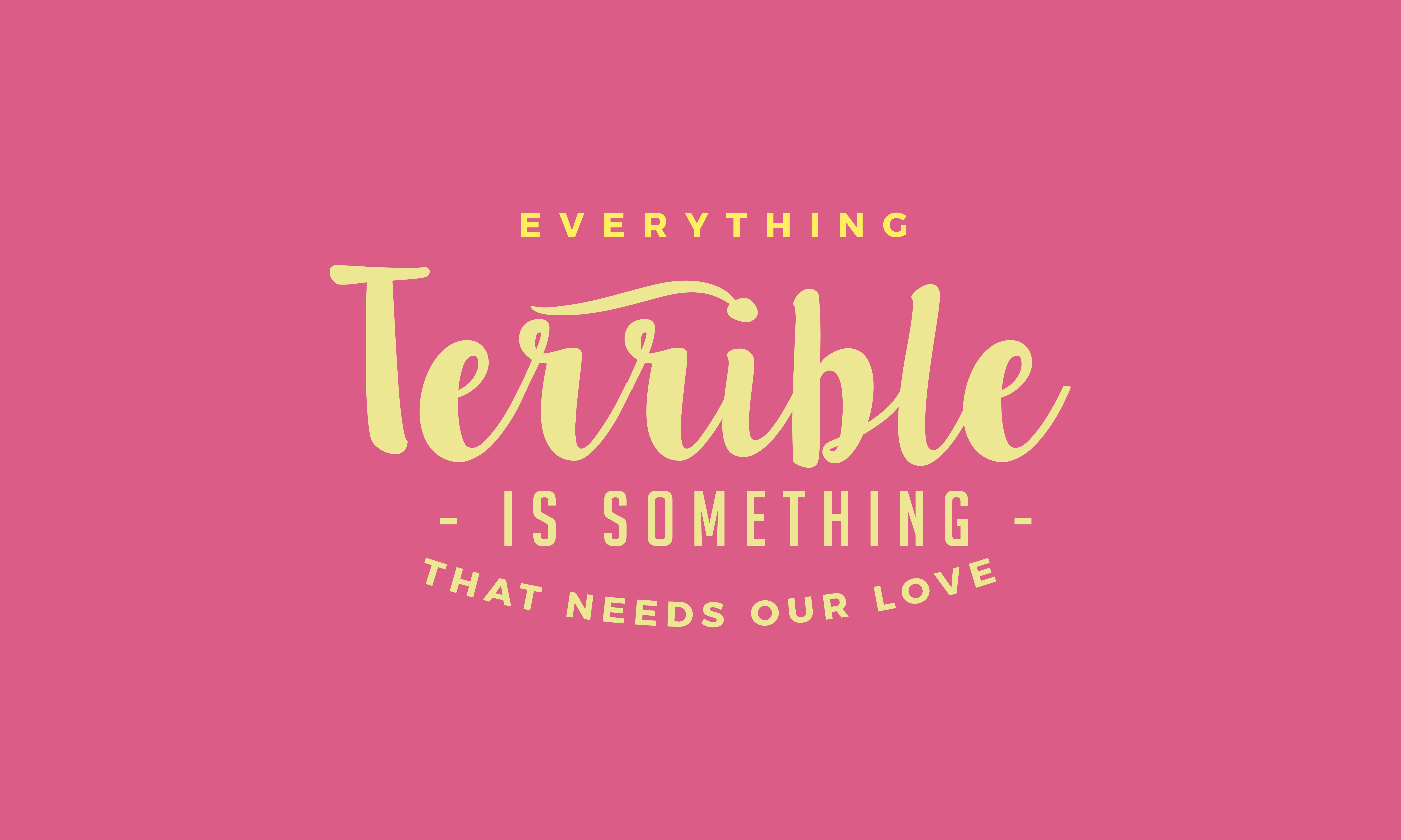Download Free Everything Terrible Is Something Graphic By Baraeiji Creative for Cricut Explore, Silhouette and other cutting machines.