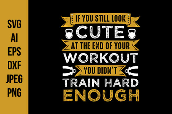 Download Free Fitness Quote Good For Cricut Graphic By Tosca Digital for Cricut Explore, Silhouette and other cutting machines.