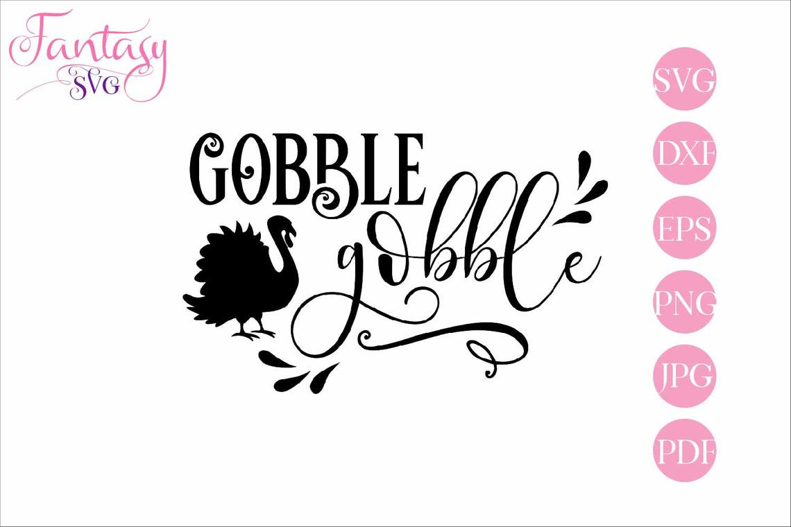 Gobble Gobble Cut Files Graphic By Fantasy Svg Creative Fabrica