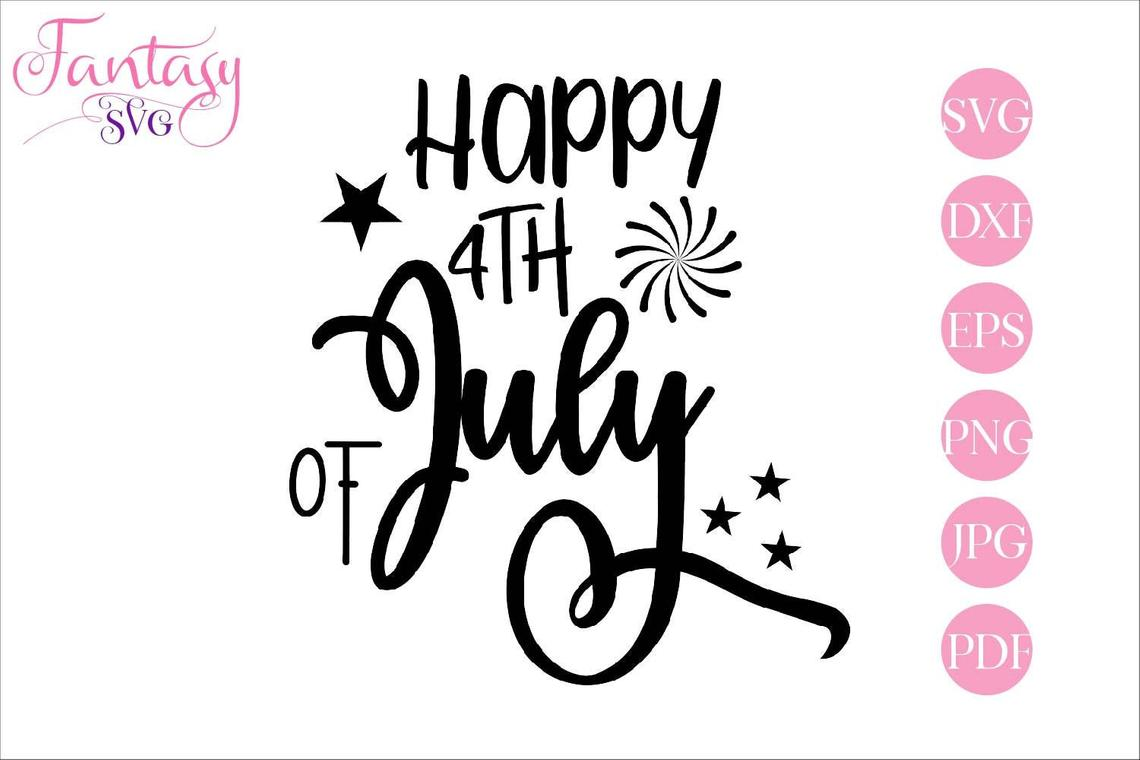 Download Free Happy 4th Of July Svg Cut Files Graphic By Fantasy Svg for Cricut Explore, Silhouette and other cutting machines.
