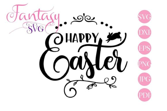 Download Free Happy Easter Cut Files Graphic By Fantasy Svg Creative Fabrica for Cricut Explore, Silhouette and other cutting machines.