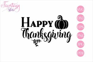 Happy Thanksgiving Cut Files Graphic By Fantasy Svg Creative