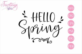 Download Free Hello Spring Cut Files Graphic By Fantasy Svg Creative Fabrica for Cricut Explore, Silhouette and other cutting machines.