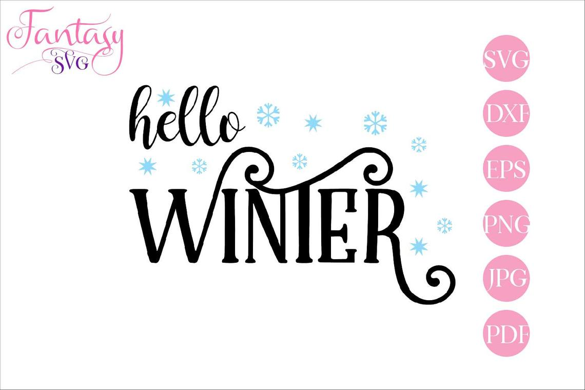 Download Free Hello Winter Cut Files Graphic By Fantasy Svg Creative Fabrica for Cricut Explore, Silhouette and other cutting machines.