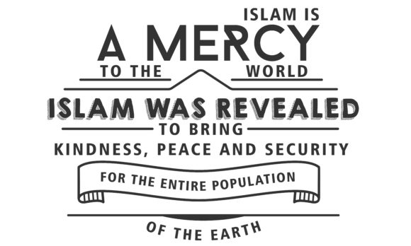 Download Free Islam Is A Mercy To The World Islam Graphic By Baraeiji for Cricut Explore, Silhouette and other cutting machines.