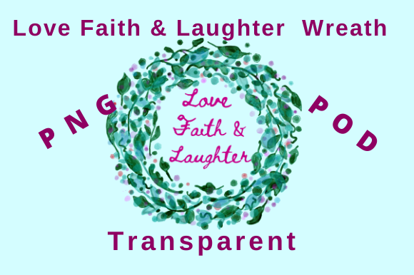 Download Free Love Faith Laughter Watercolor Wreath Graphic By Tuxcat Design for Cricut Explore, Silhouette and other cutting machines.