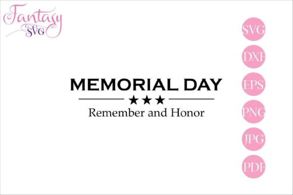 Download Free Memorial Day Cut Files Graphic By Fantasy Svg Creative Fabrica for Cricut Explore, Silhouette and other cutting machines.