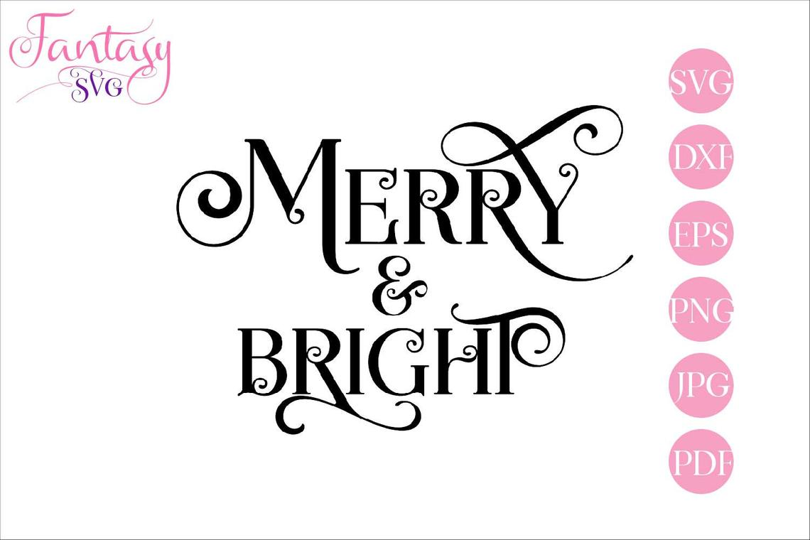 Download Free Merry Bright Cut Files Graphic By Fantasy Svg Creative Fabrica for Cricut Explore, Silhouette and other cutting machines.