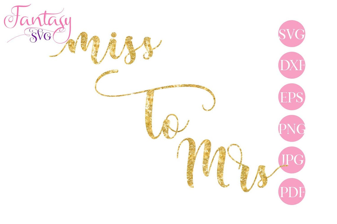 Download Free Miss To Mrs Svg Cut Files Graphic By Fantasy Svg Creative for Cricut Explore, Silhouette and other cutting machines.