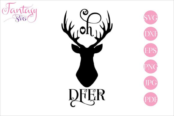 Download Free Oh Deer Cut Files Graphic By Fantasy Svg Creative Fabrica for Cricut Explore, Silhouette and other cutting machines.