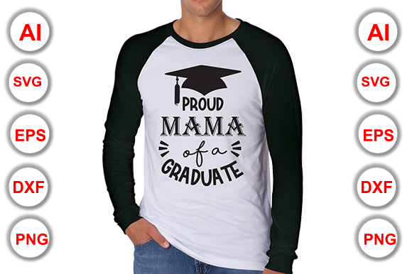 Download Free Proud Mama Of A Graduate T Shirt Graphic By Graphics Cafe for Cricut Explore, Silhouette and other cutting machines.