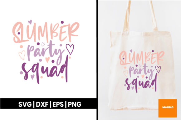 Download Free Slumber Party Squad Quote Graphic By Maumo Designs Creative for Cricut Explore, Silhouette and other cutting machines.