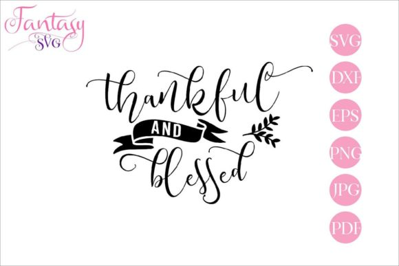 Download Free Thankful And Blessed Svg Cut Files Graphic By Fantasy Svg SVG Cut Files
