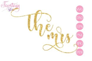 Download Free The Mrs Cut Files Graphic By Fantasy Svg Creative Fabrica for Cricut Explore, Silhouette and other cutting machines.