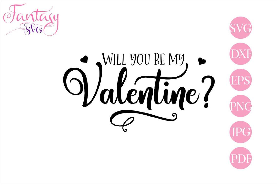 Download Free Will You Be My Valentine Svg Cut Files Graphic By Fantasy Svg for Cricut Explore, Silhouette and other cutting machines.