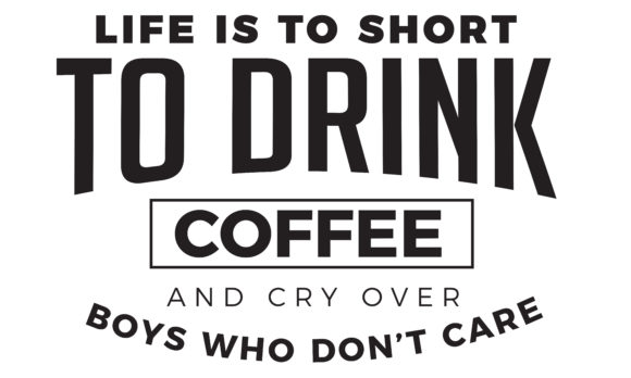 Print on Demand: Life is to Short to Drink Coffee Graphic Illustrations By baraeiji