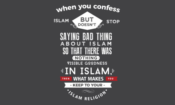 Download Free Stop Saying Bad Thing About Islam Graphic By Baraeiji Creative for Cricut Explore, Silhouette and other cutting machines.