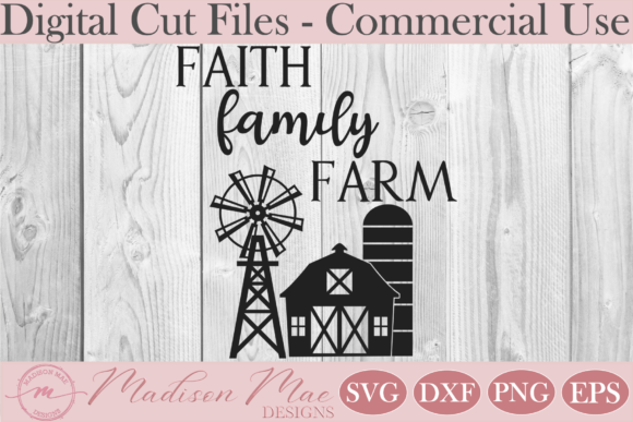 Download Free Farmhouse Sign Faith Family Farm Graphic By Madison Mae for Cricut Explore, Silhouette and other cutting machines.