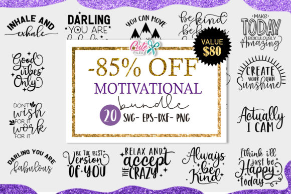 Motivational Saying Bundle  Graphic Illustrations By Cute files