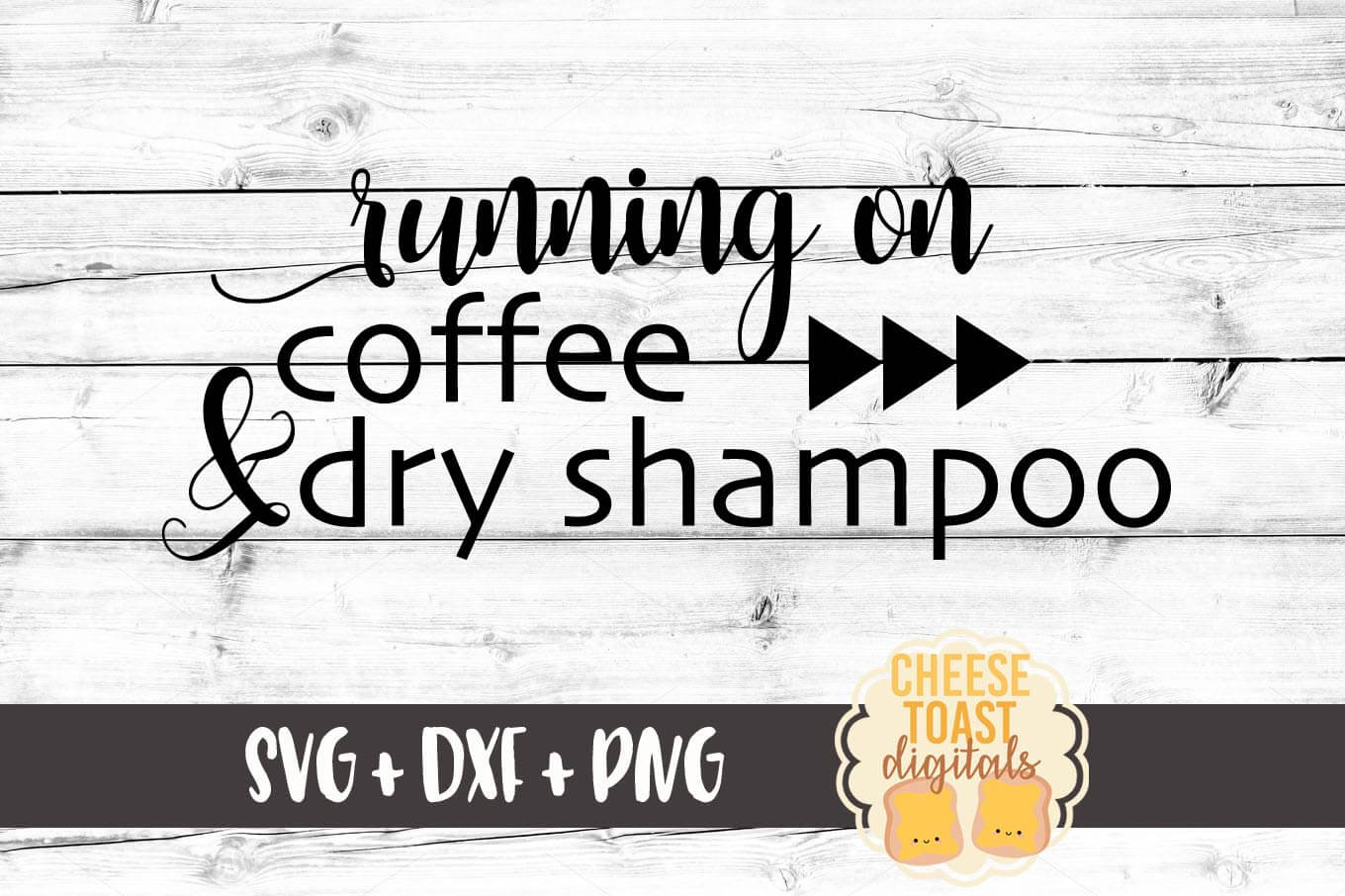 Download Free Running On Coffee Dry Shampoo Graphic By Cheesetoastdigitals for Cricut Explore, Silhouette and other cutting machines.